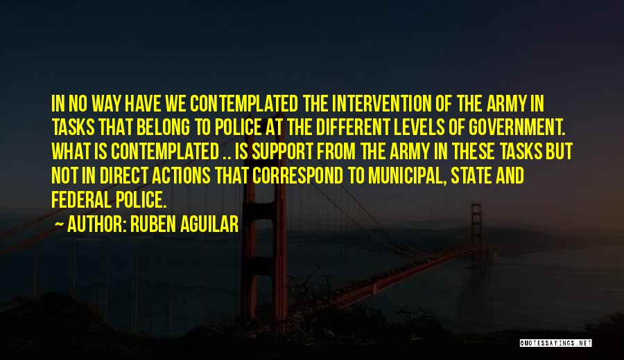 Municipal Government Quotes By Ruben Aguilar