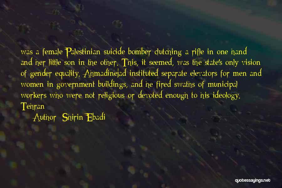 Municipal Government Quotes By Shirin Ebadi