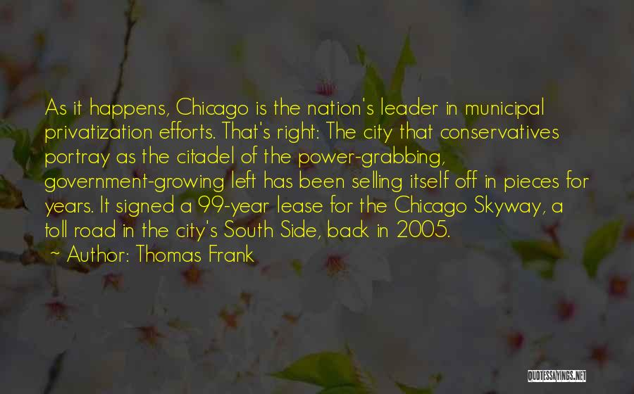 Municipal Government Quotes By Thomas Frank