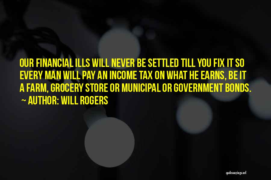 Municipal Government Quotes By Will Rogers