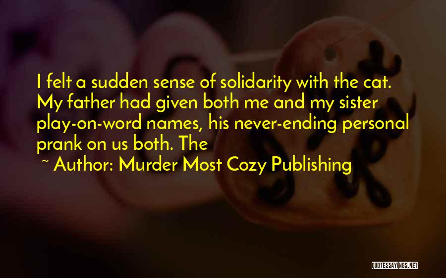 Murder Most Cozy Publishing Quotes 789005