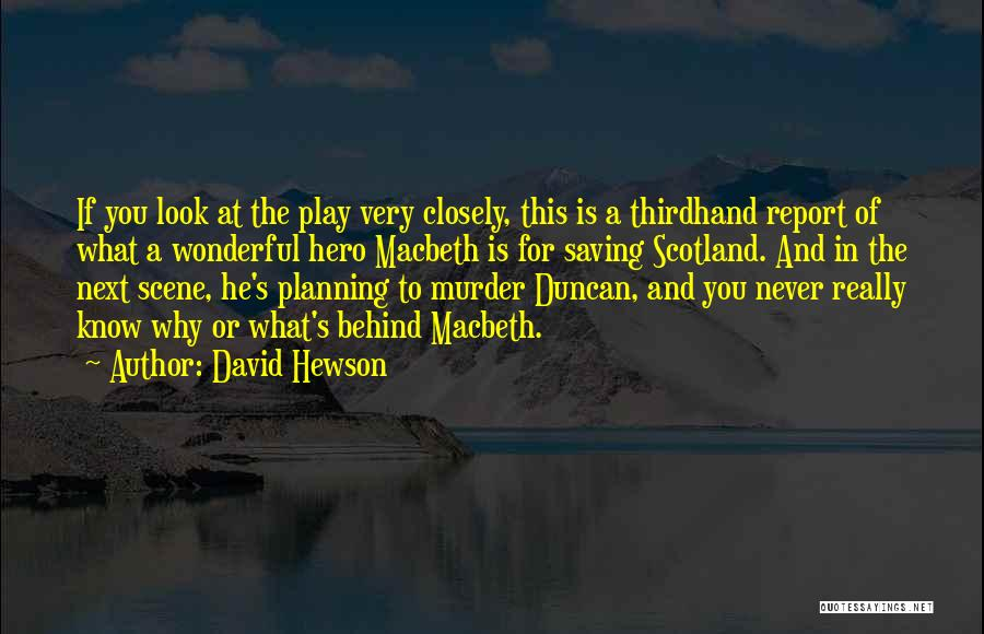 Murder Of Duncan In Macbeth Quotes By David Hewson