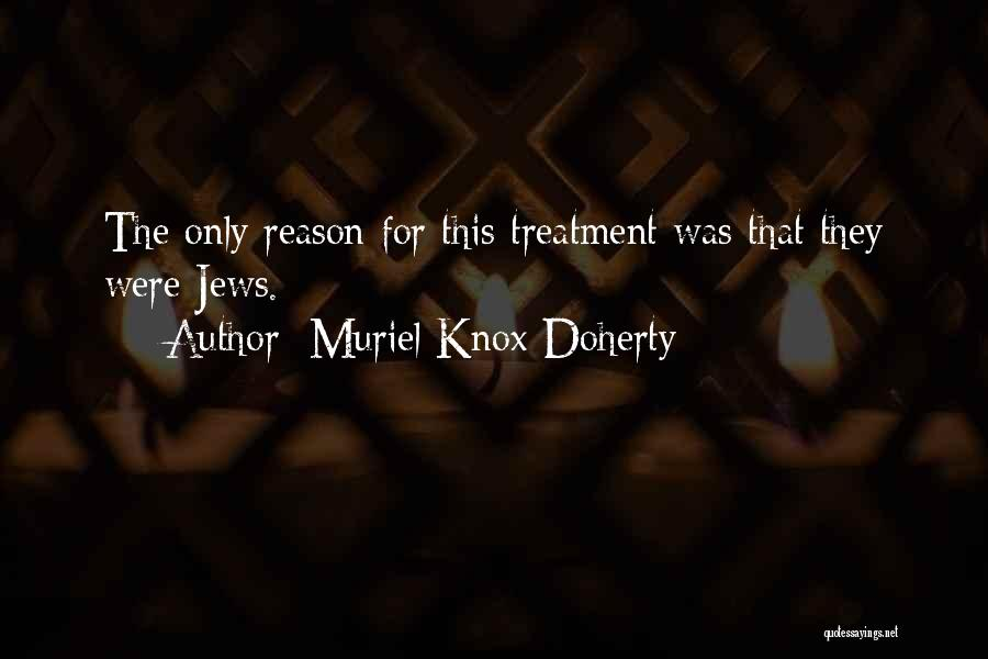 Muriel Knox Doherty Quotes 409776