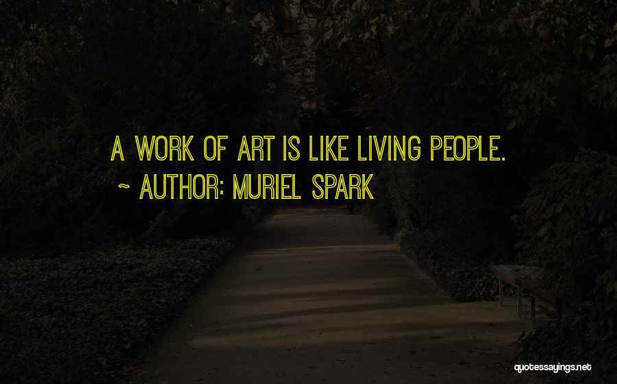 Muriel Spark Quotes 1005052