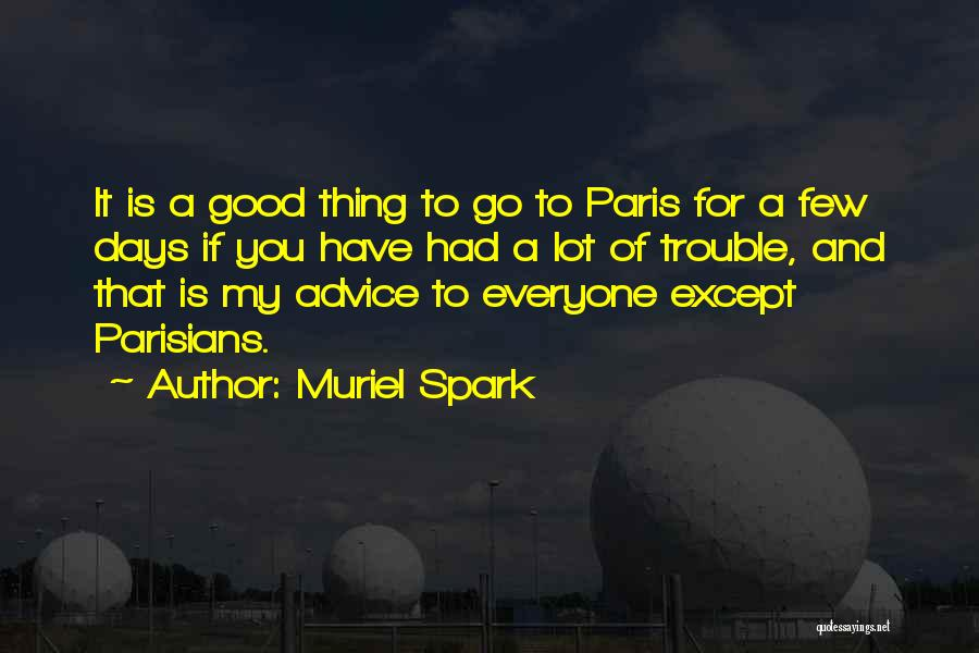 Muriel Spark Quotes 1035926