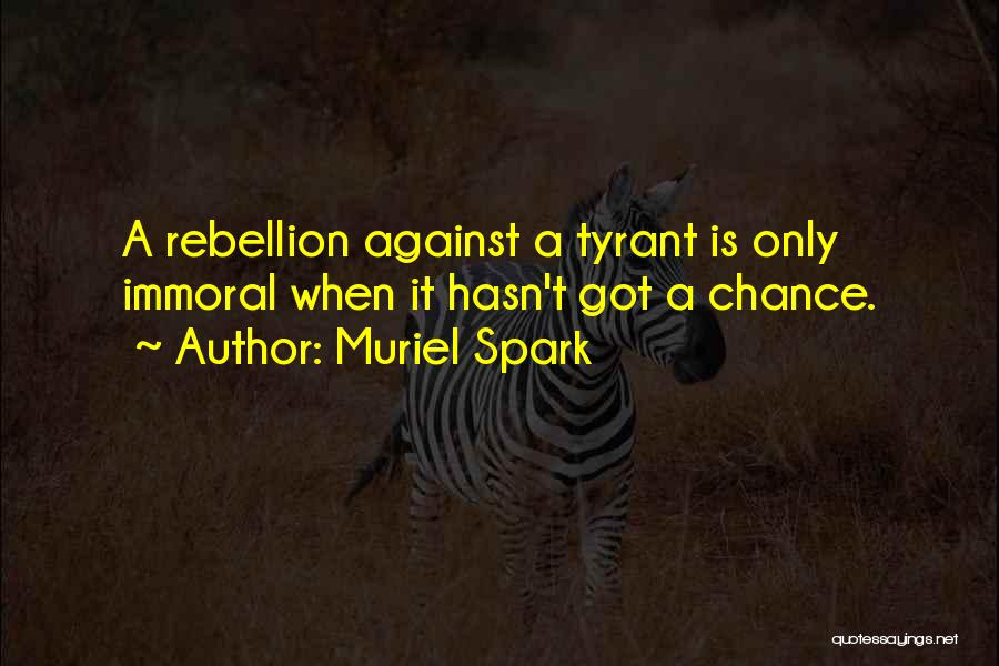 Muriel Spark Quotes 1165182