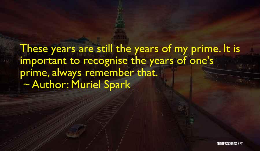 Muriel Spark Quotes 1177798