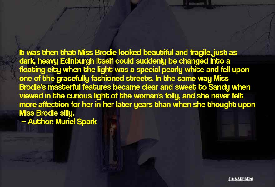 Muriel Spark Quotes 1290452