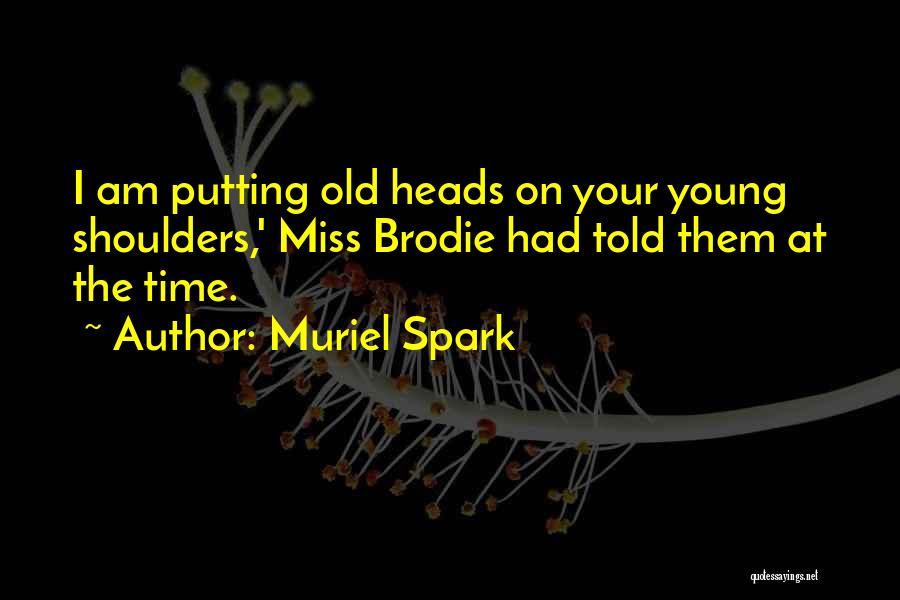 Muriel Spark Quotes 1391596