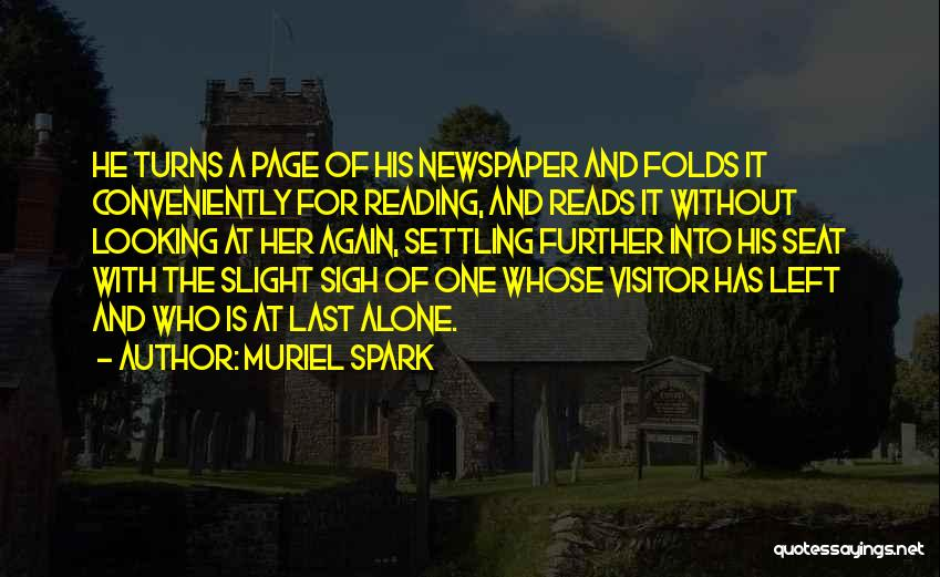 Muriel Spark Quotes 1485394