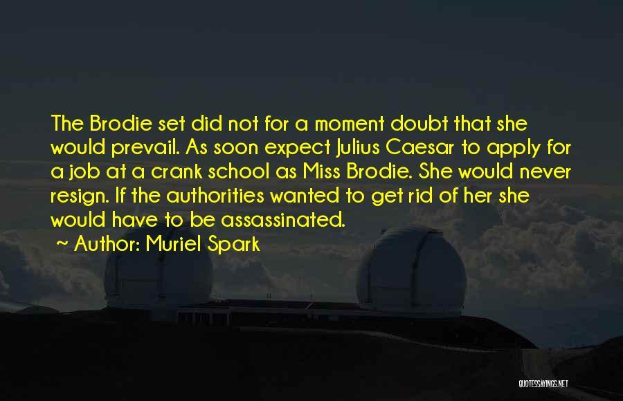 Muriel Spark Quotes 1535450