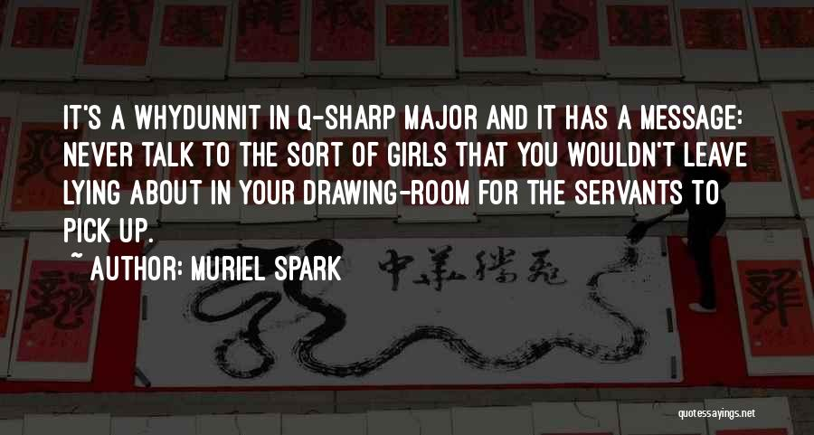 Muriel Spark Quotes 2089681