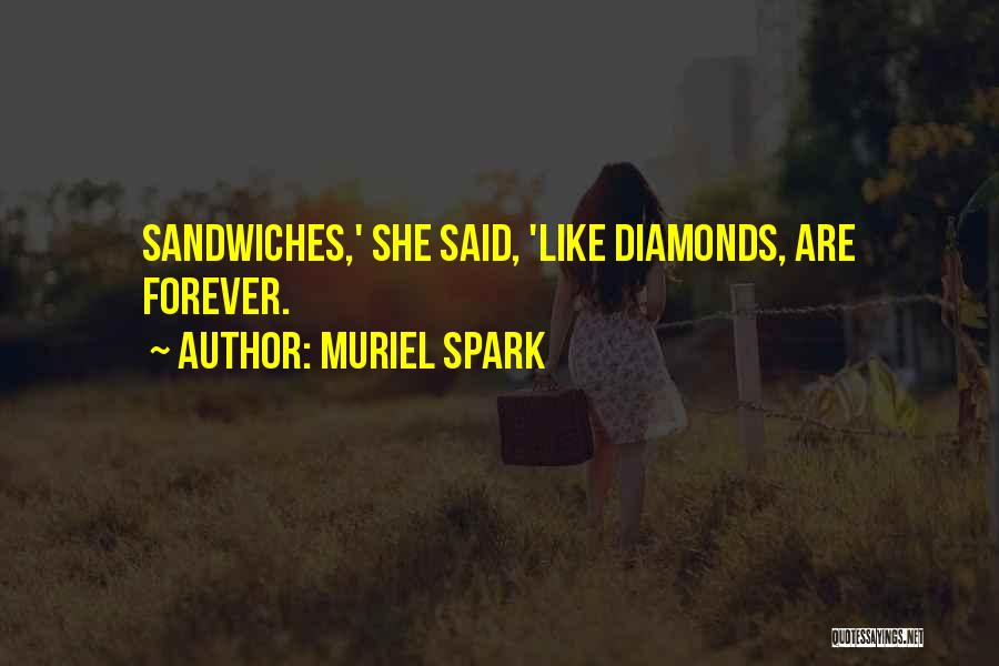 Muriel Spark Quotes 429312