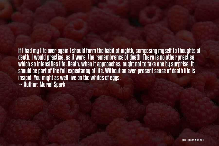Muriel Spark Quotes 557347