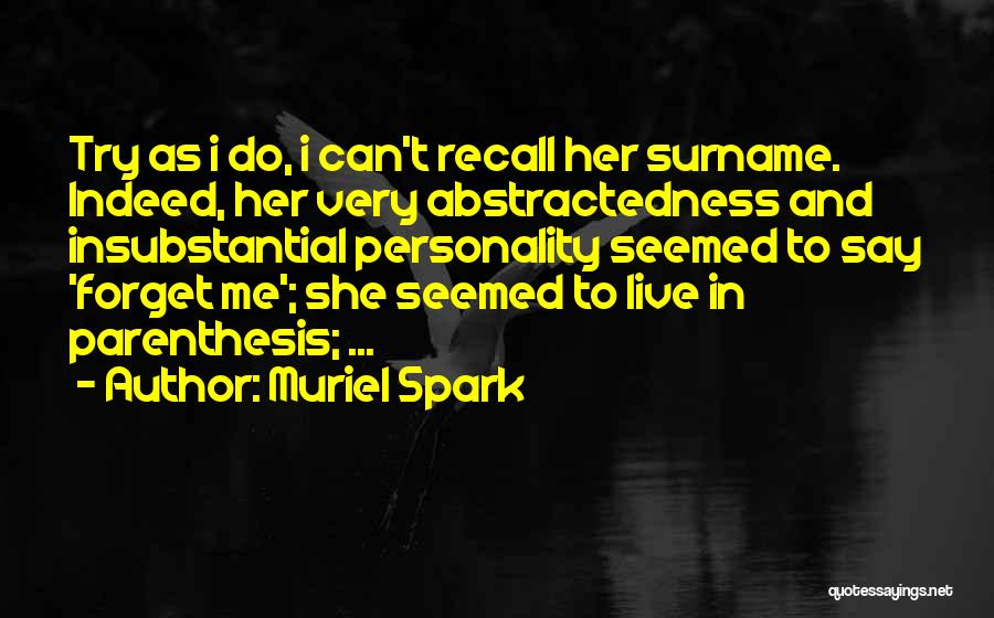 Muriel Spark Quotes 575276
