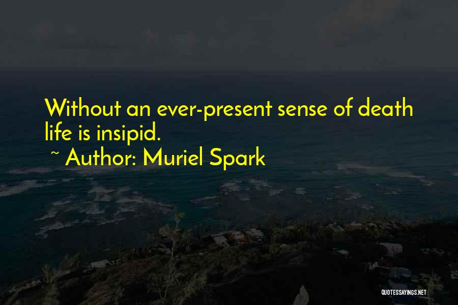 Muriel Spark Quotes 692454