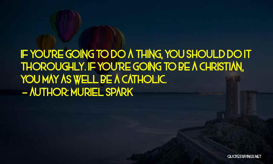Muriel Spark Quotes 752744
