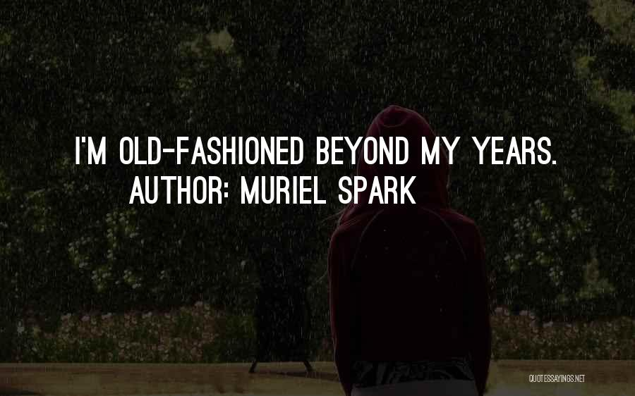 Muriel Spark Quotes 831899