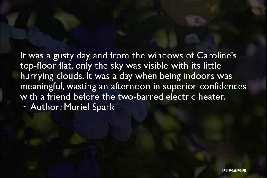Muriel Spark Quotes 838525