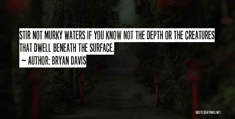 Murky Quotes By Bryan Davis