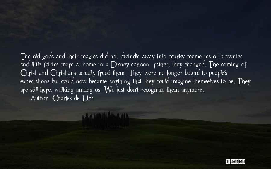 Murky Quotes By Charles De Lint