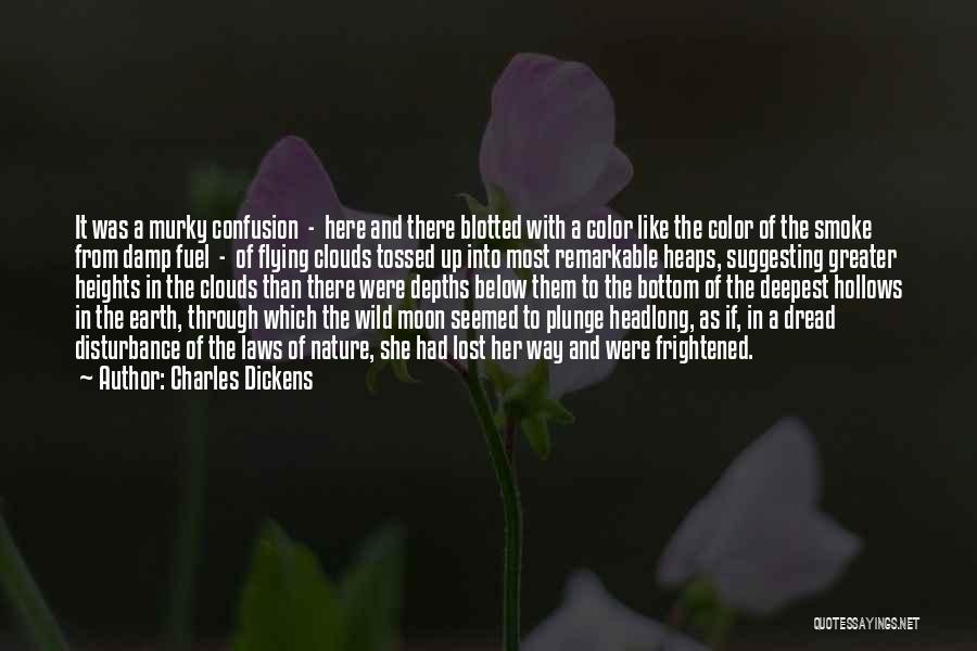 Murky Quotes By Charles Dickens