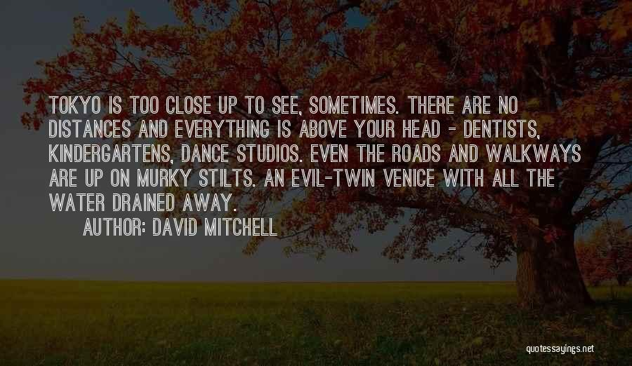 Murky Quotes By David Mitchell