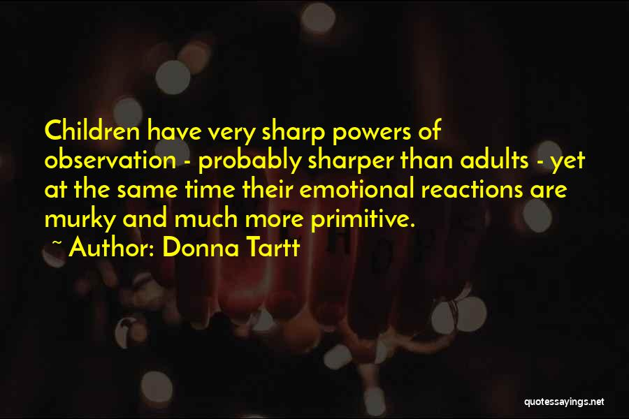 Murky Quotes By Donna Tartt