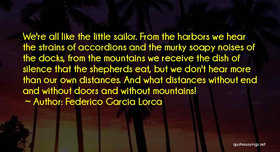 Murky Quotes By Federico Garcia Lorca