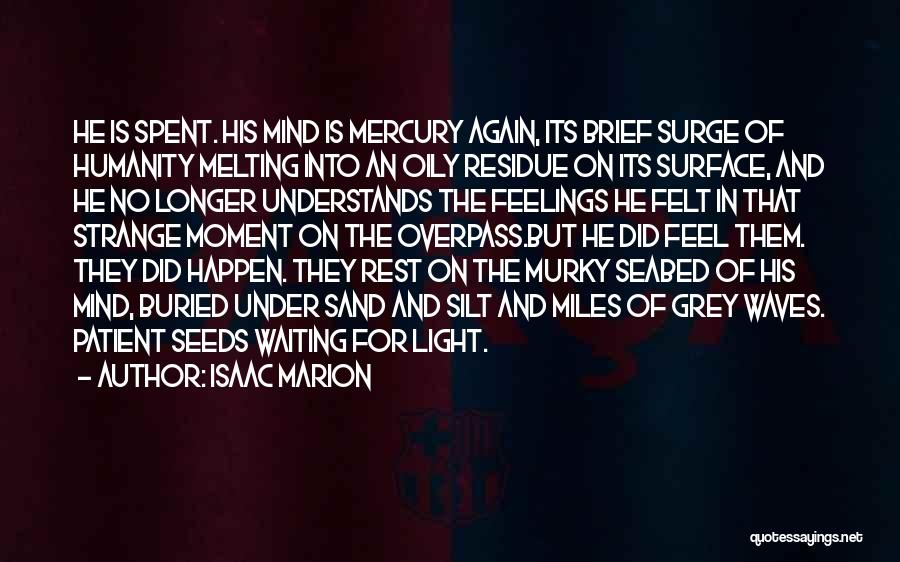 Murky Quotes By Isaac Marion