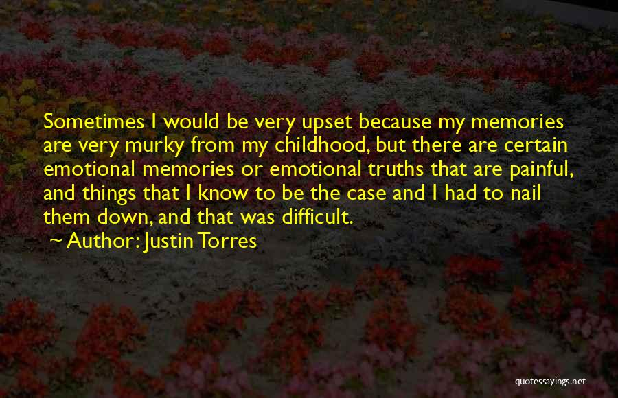 Murky Quotes By Justin Torres