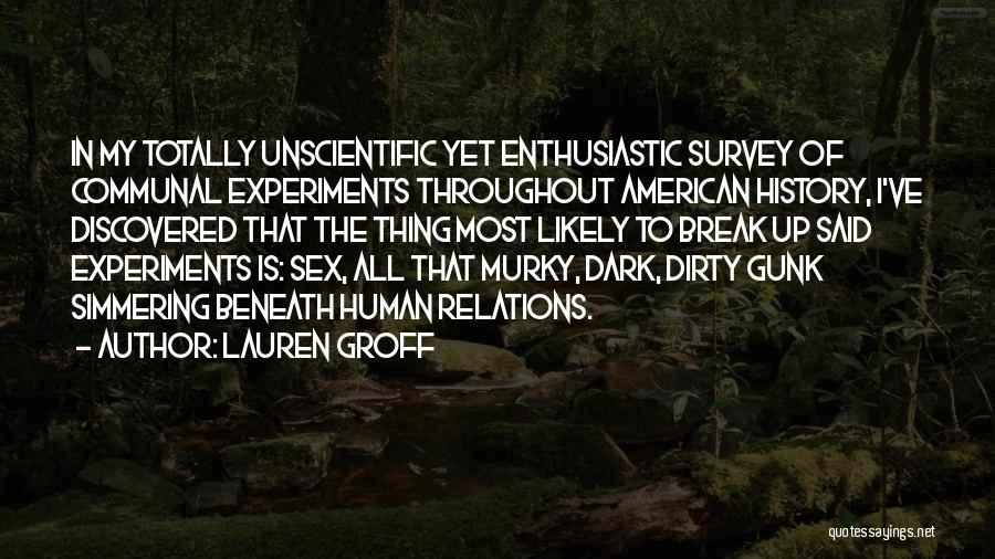 Murky Quotes By Lauren Groff