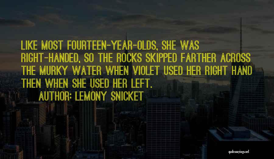 Murky Quotes By Lemony Snicket