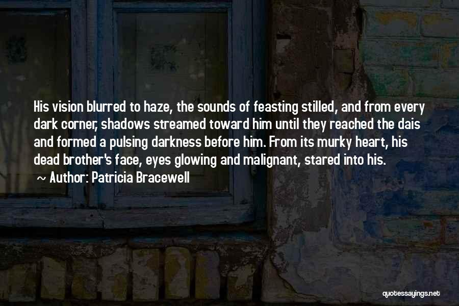 Murky Quotes By Patricia Bracewell