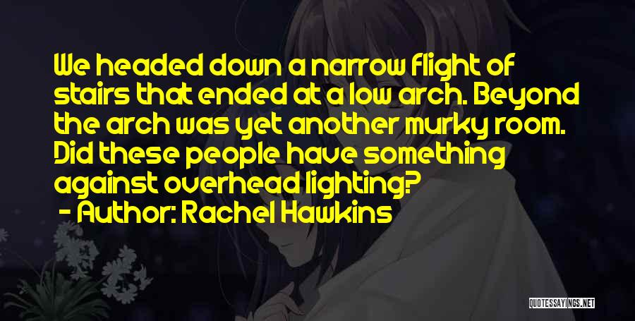 Murky Quotes By Rachel Hawkins
