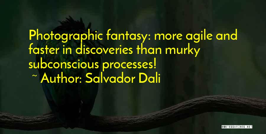 Murky Quotes By Salvador Dali