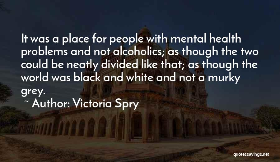 Murky Quotes By Victoria Spry