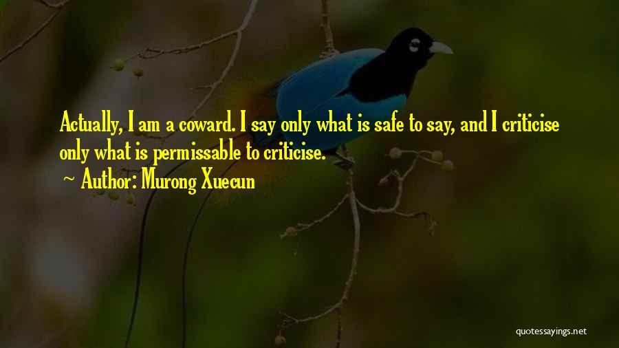 Murong Xuecun Quotes 2161614