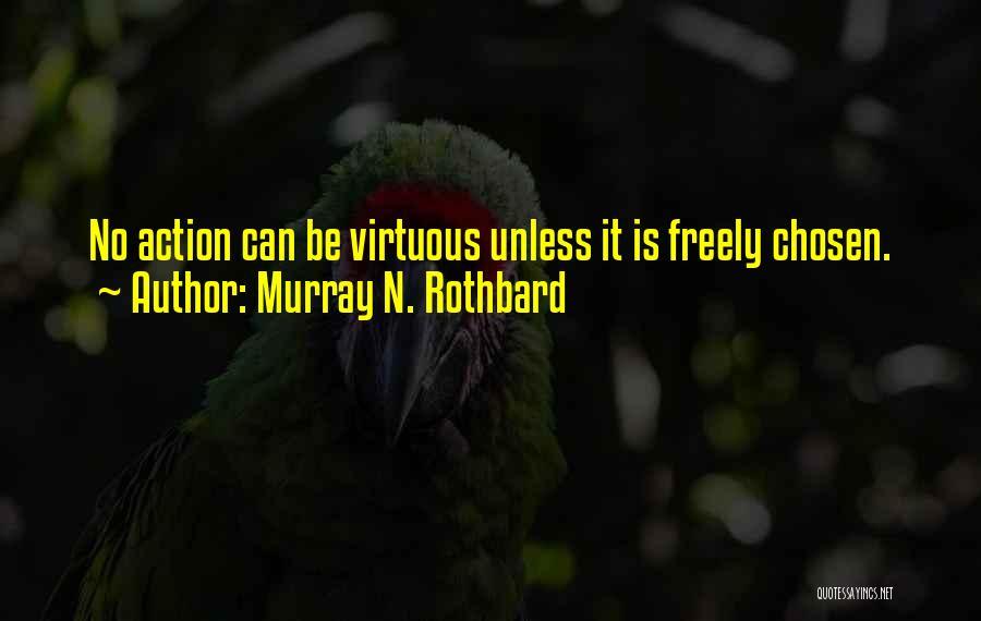 Murray N. Rothbard Quotes 1041408