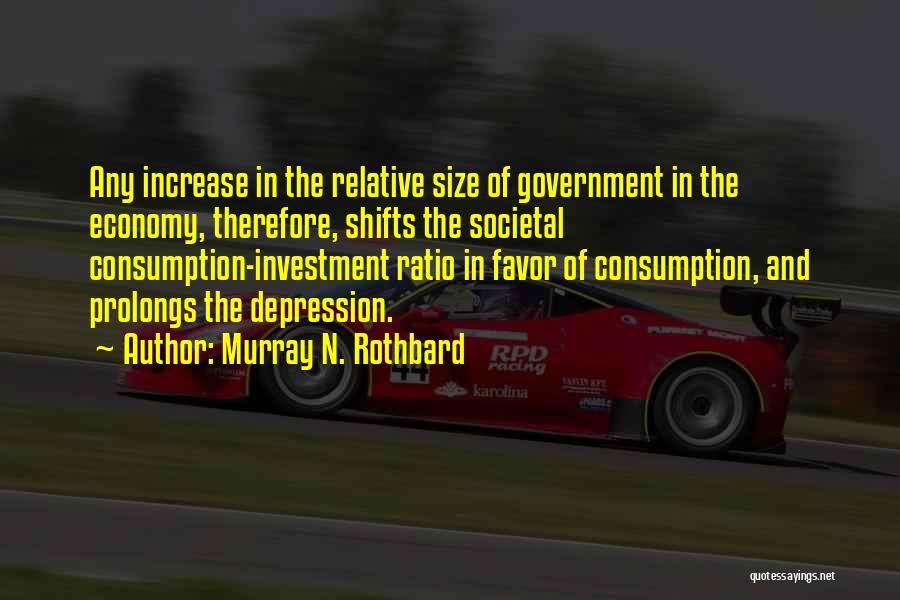 Murray N. Rothbard Quotes 1159150