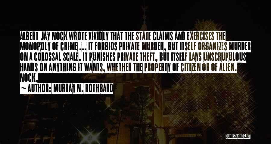 Murray N. Rothbard Quotes 1302051