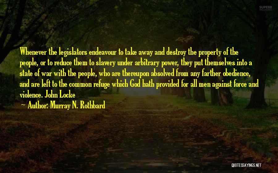 Murray N. Rothbard Quotes 1373052