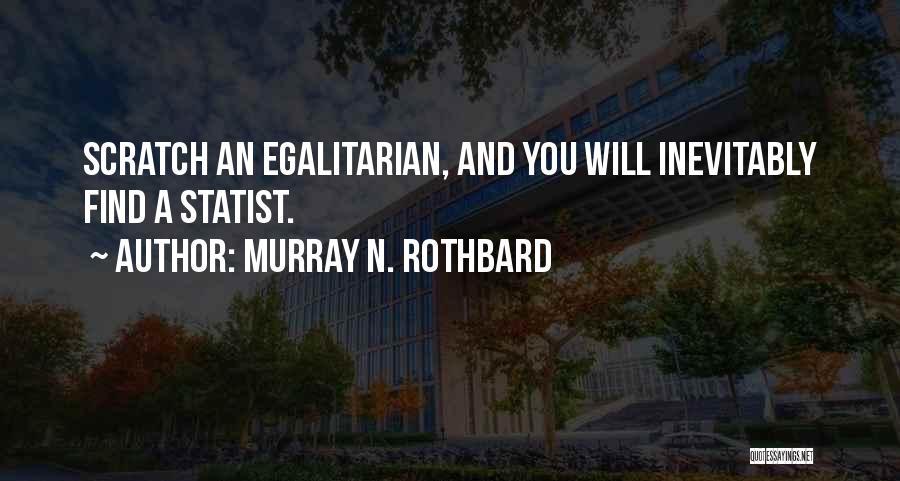 Murray N. Rothbard Quotes 1461711