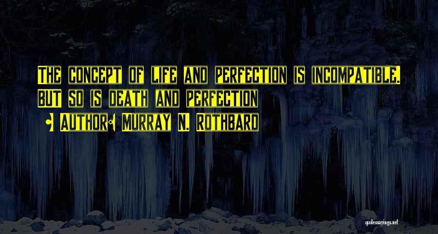 Murray N. Rothbard Quotes 1606374