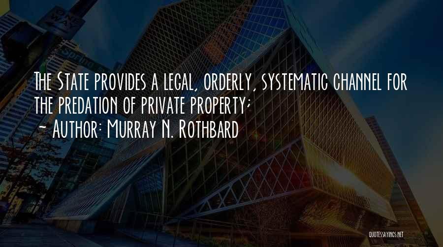 Murray N. Rothbard Quotes 1712789