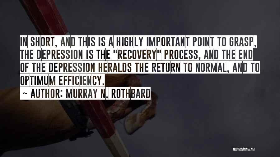Murray N. Rothbard Quotes 1819571