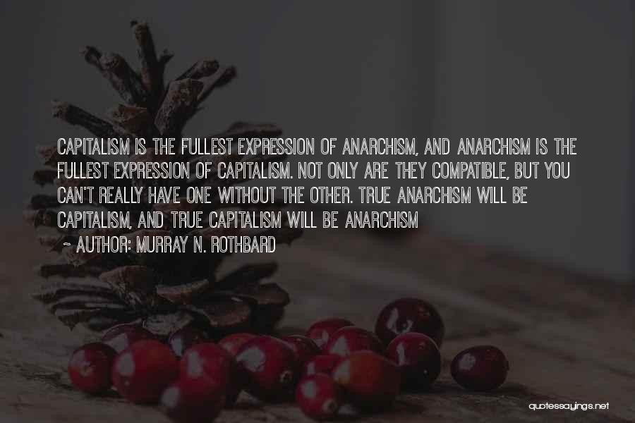 Murray N. Rothbard Quotes 1856131