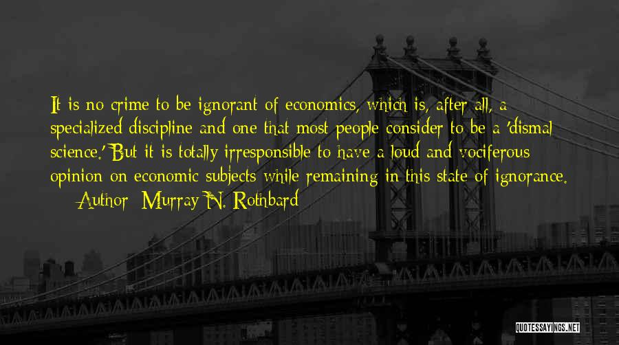 Murray N. Rothbard Quotes 2025400