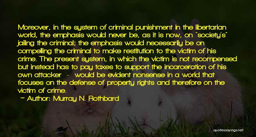 Murray N. Rothbard Quotes 2028052