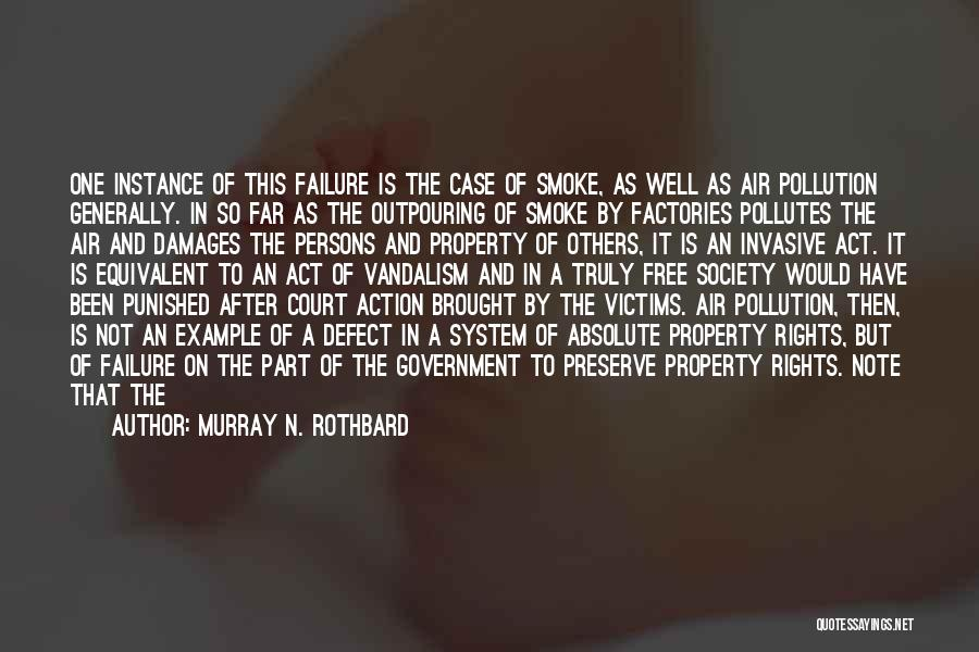 Murray N. Rothbard Quotes 203783